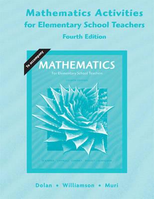 Activities for Elementary Mathematics Teachers for Mathematics for Elementary School Teachers (Paperback)