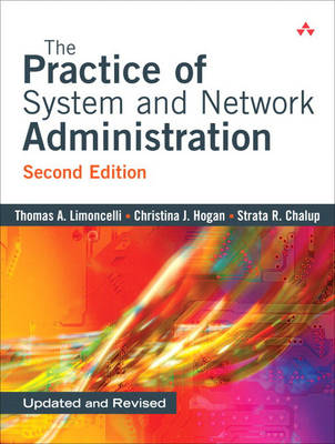 The Practice of System and Network Administration (Paperback)