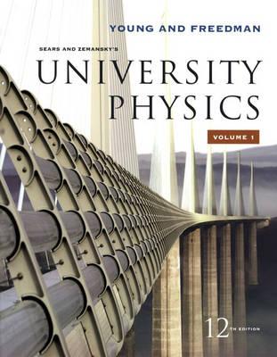 University Physics: Chapters 1-20 v. 1 (Paperback)