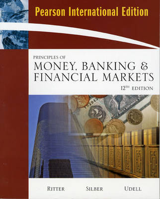 Principles of Money, Banking and Financial Markets (Paperback)