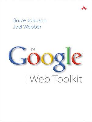 The Google Web Toolkit (Paperback)