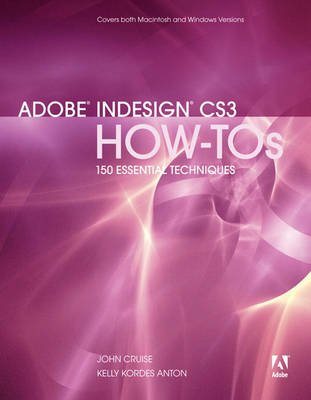 Adobe InDesign CS3 How-tos: 100 Essential Techniques (Paperback)