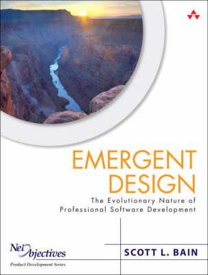 Emergent Design: The Evolutionary Nature of Professional Software Development (Hardback)