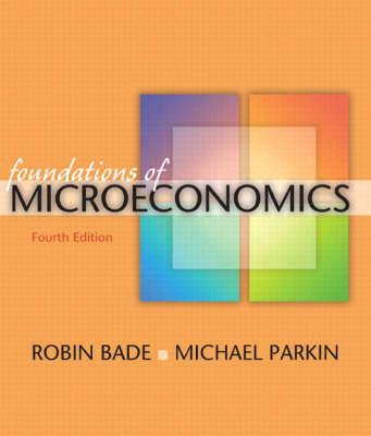 Foundations of Microeconomics plus MyEconLab plus eBook 1-semester Student Access Kit (Paperback)