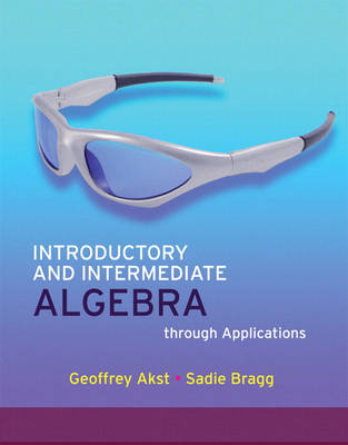 Introductory and Intermediate Algebra Through Applications (Paperback)