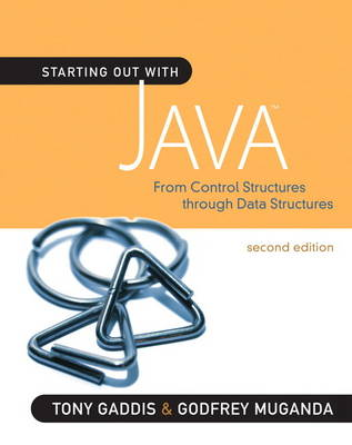 Starting Out with Java: From Control Structures Through Data Structures (Paperback)