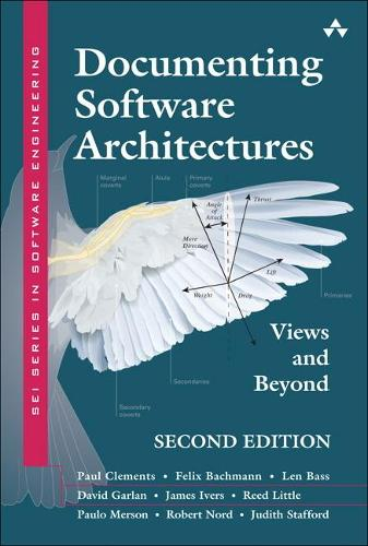 Documenting Software Architectures: Views and Beyond - SEI Series in Software Engineering (Hardback)