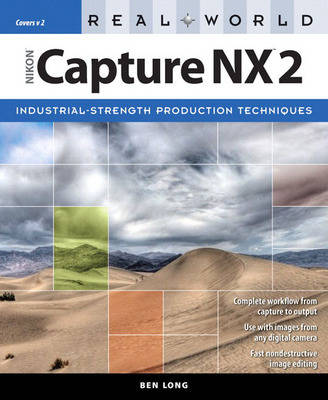Real World Nikon Capture NX 2 (Paperback)