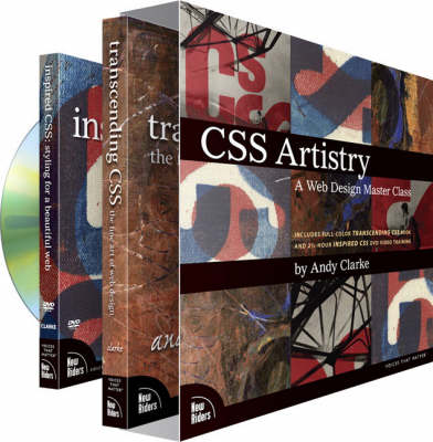 CSS Artistry: A Web Design Master Class (includes full-color Transcending CSS book and 2 1/2-hour Inspired CSS DVD video tra