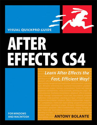 After Effects CS4 for Windows and Macintosh: Visual QuickPro Guide (Paperback)
