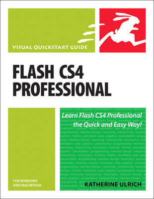 Flash CS4 Professional for Windows and Macintosh: Visual QuickStart Guide (Paperback)