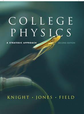College Physics: A Strategic Approach: United States Edition (Hardback)