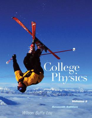 College Physics with MasteringPhysics: v. 2