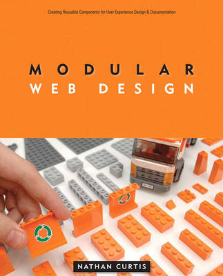 Modular Web Design: Creating Reusable Components for User Experience Design and Documentation (Paperback)