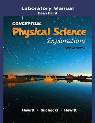 Laboratory Manual for Conceptual Physical Science Explorations (Paperback)