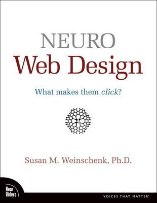 Neuro Web Design: What Makes Them Click? (Paperback)