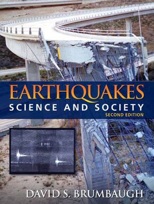 Earthquakes: Science & Society (Paperback)