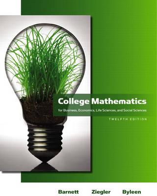 College Mathematics for Business, Economics, Life Sciences and Social Sciences (Hardback)