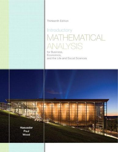 Introductory Mathematical Analysis for Business, Economics, and the Life and Social Sciences (Hardback)