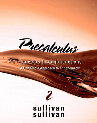 Precalculus: Concepts Through Functions, a Unit Circle Approach to Trigonometry (Hardback)