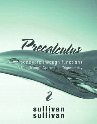Precalculus: Concepts Through Functions, a Right Triangle Approach to Trigonometry (Hardback)