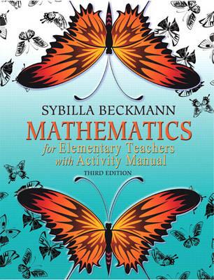 Mathematics for Elementary Teachers (Hardback)