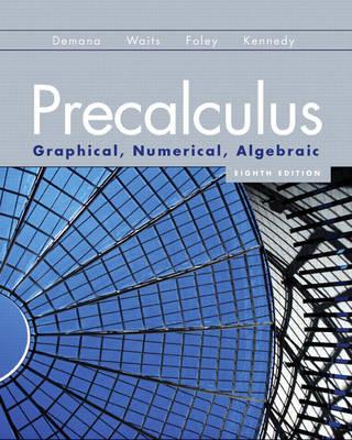 Precalculus: Graphical, Numerical, Algebraic (Hardback)