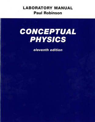 Laboratory Manual for Conceptual Physics (Paperback)