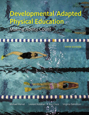 Developmental/Adapted Physical Education: Making Ability Count (Paperback)
