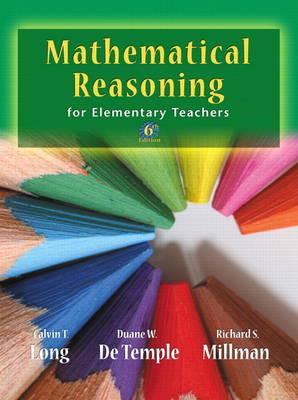 Mathematical Reasoning for Elementary School Teachers (Hardback)