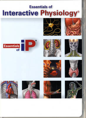 Essentials of Interactive Physiology CD-ROM for Essentials of Human Anatomy and Physiology (component) (CD-ROM)