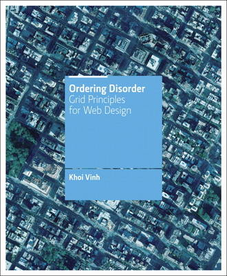 Ordering Disorder: Grid Principles for Web Design (Paperback)