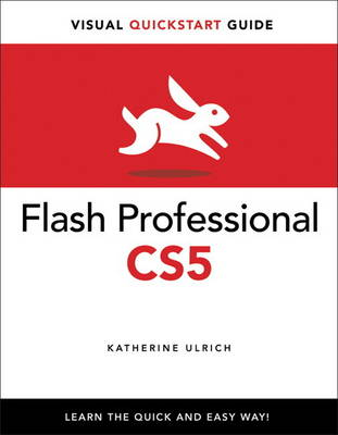 Flash Professional CS5 for Windows and Macintosh: Visual QuickStart Guide (Paperback)