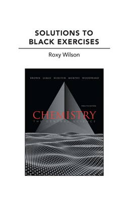 Solutions to Black Exercises for Chemistry: The Central Science (Paperback)