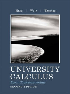 University Calculus: Early Transcendentals (Hardback)