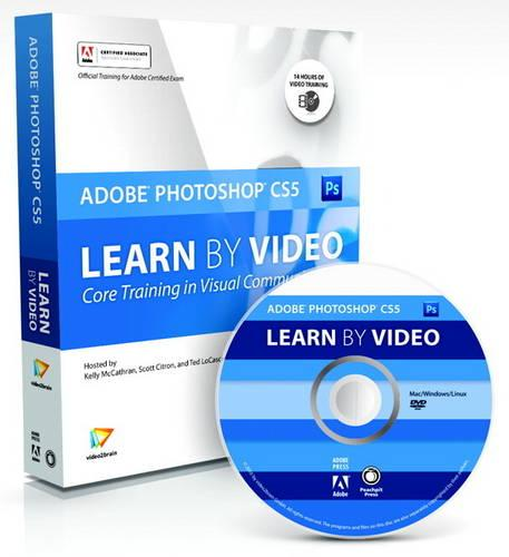 Learn Adobe Photoshop CS5 by Video: Core Training in Visual Communication