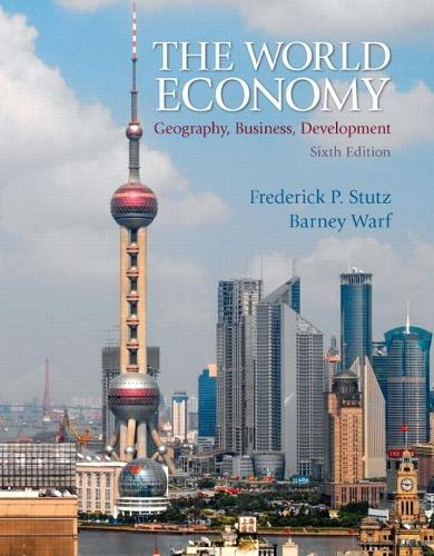 The World Economy: Geography, Business, Development (Paperback)