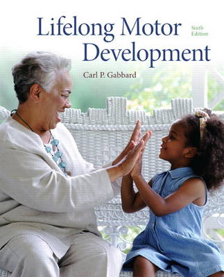 Lifelong Motor Development (Hardback)