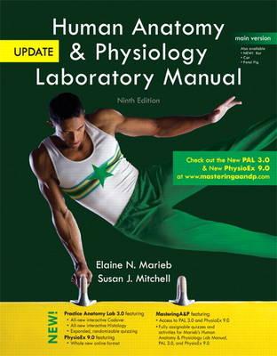 Human Anatomy & Physiology Laboratory Manual with MasteringA&P, Main Version, Update