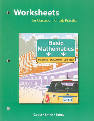 Worksheets for Classroom or Lab Practice, Basic Mathematics (Paperback)