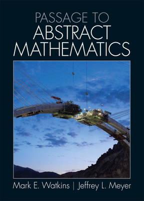 Passage to Abstract Mathematics: United States Edition (Hardback)