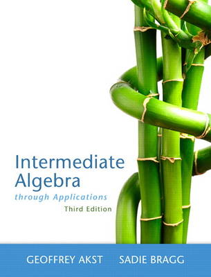 Intermediate Algebra Through Applications (Paperback)