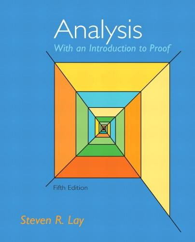 Analysis with an Introduction to Proof (Hardback)