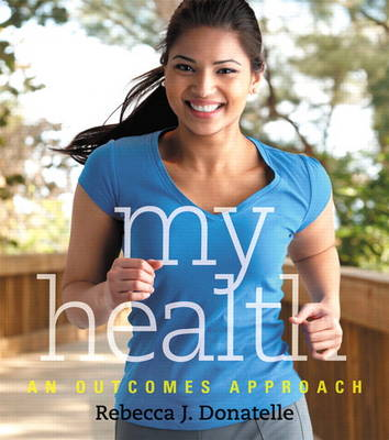 My Health: An Outcomes Approach (Paperback)