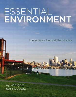 Essential Environment: The Science behind the Stories Plus MasteringEnvironmentalScience with eText -- Access Card Package: United St
