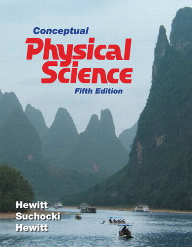 Conceptual Physical Science with MasteringPhysics