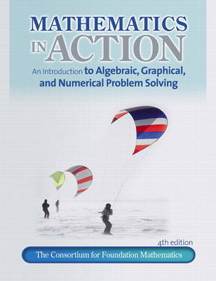 Math in Action: An introduction to Algebraic, Graphical, and Numerical Problem Solving plus MyMathLab/MyStatLab -- Access Card