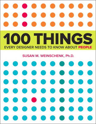 100 Things Every Designer Needs to Know About People (Paperback)