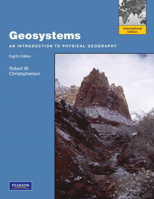 Geosystems: An Introduction to Physical Geography (Paperback)