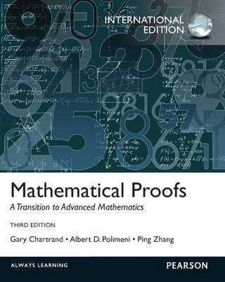 Mathematical Proofs: A Transition to Advanced Mathematics (Paperback)